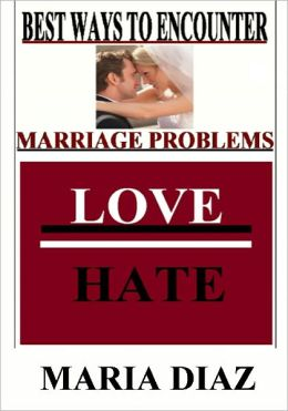 Best Ways To Encounter Marriage Problems