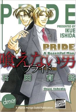 Pride : A Deceitful Man (Yaoi Manga) - Nook Edition
