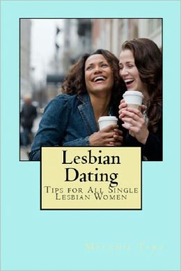 tips to dating lesbians