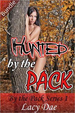 Hunted by the Pack (Series Bundle, Werewolf Erotica)