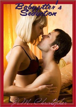 Babysitter's Seduction (Erotica)