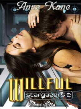 Stargazers 2: Willful