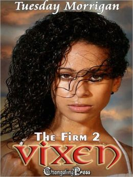 The Firm 2: Vixen