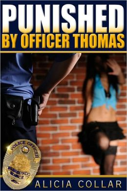 PUNISHED BY OFFICER THOMAS