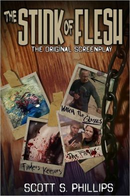 The Stink of Flesh - The Original Screenplay