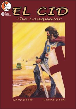 El Cid: The Conqueror (Graphic Novel)
