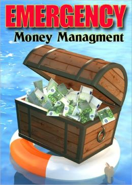 Emergency Money Management