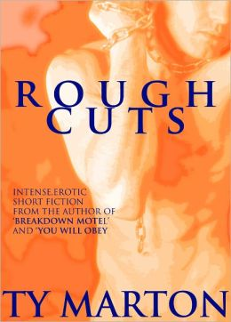 Rough Cuts (Gay BDSM Erotica)