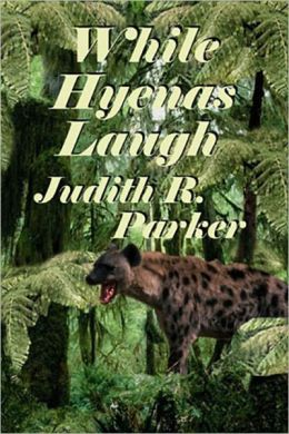 While Hyenas Laugh