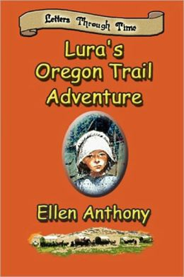Lura's Oregon Trail Adventure