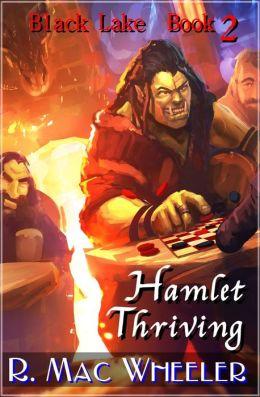 Hamlet Thriving