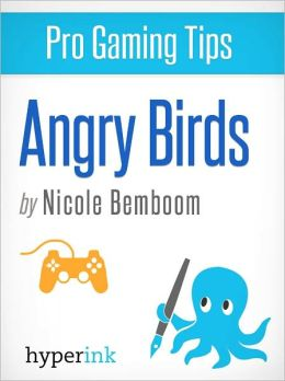 Pro Game Tips: Angry Birds