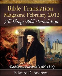 BIBLE TRANSLATION MAGAZINE: All Things Bible Translation (February 2012)