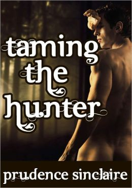 Taming the Hunter (Wickedly Ever After)