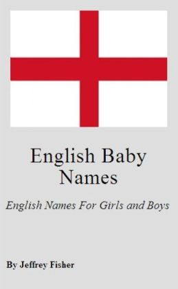 English Baby Names: English Names For Girls and Boys