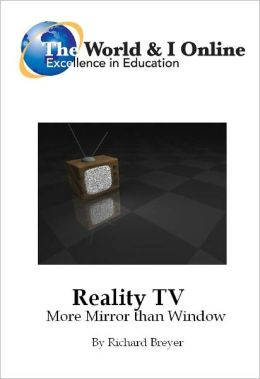 Reality TV: More Mirror than Window