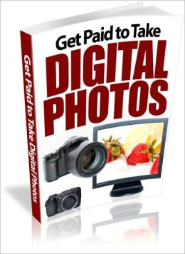 Passion for Art and Money - Get Paid to Take Digital Photos