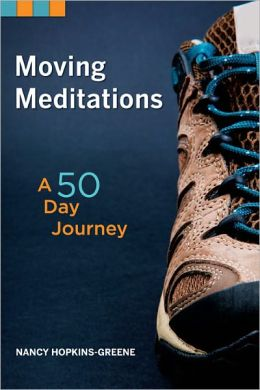 Moving Meditations: A 50 Day Journey