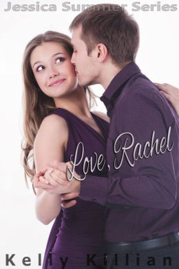 Love, Rachel - A Love Story from the Files of Jessica Summer