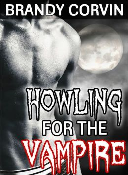 Howling for the Vampire: MM Paranormal Erotica