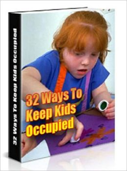 Headache Free - 32 Ways to Keep the Kids Occupied