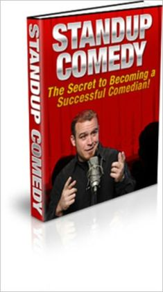 Standup Comedy - The Secret to Becoming a Successful Comedian!