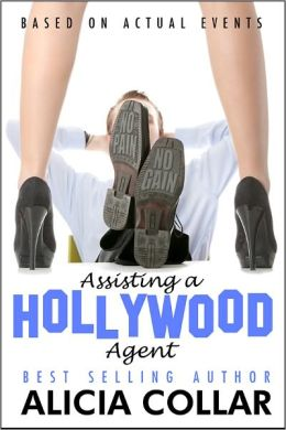 ASSISTING A HOLLYWOOD AGENT