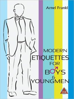 Modern Etiquettes for Boys And Youngmen