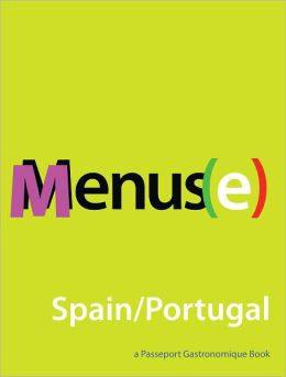 Menus(e): Spain/Portugal