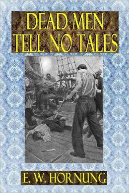 DEAD MEN TELL NO TALES (Illustrated)