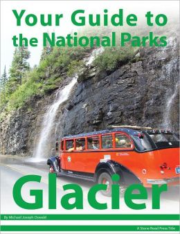 Your Guide to Glacier National Park