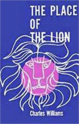 The Place Of The Lion: A Fiction and Literature, Post-1930 Classic By Charles Williams! AAA+++
