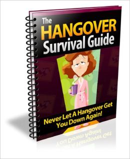 Hangover Survival Guide Avoid Hangovers And What You Can Do To Prevent Them