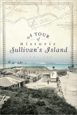 A Tour of Historic Sullivan's Island