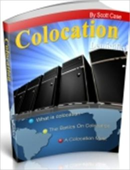 Colocation Demistified - Web Hosting Option for Small Business