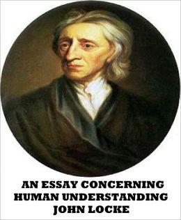 An Essay Concerning Human Understanding, Volume I