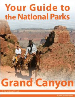 Your Guide to Grand Canyon National Park