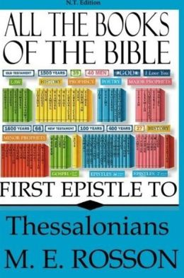 All the Books of the Bible: First Epistle to Thessalonians