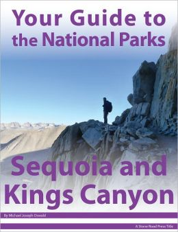 Your Guide to Sequoia & Kings Canyon National Park