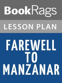 Farewell to Manzanar Lesson Plans