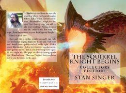 Fantasy: The Squirrel Knight Begins