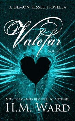 Valefar Vol. 2 (A Paranormal Romance Novella: Collin Smith #2 in the Demon Kissed Series)