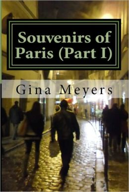 Souvenirs of Paris (Part I)