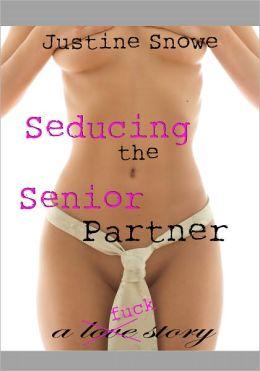 Seducing the Senior Partner (M/F Older Man Younger Woman Seduction Erotica)