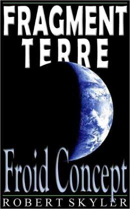 Fragment Terre - 003 - Froid Concept (French Edition)