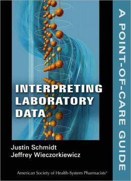 Interpreting Laboratory Data: A Point-of-Care Guide