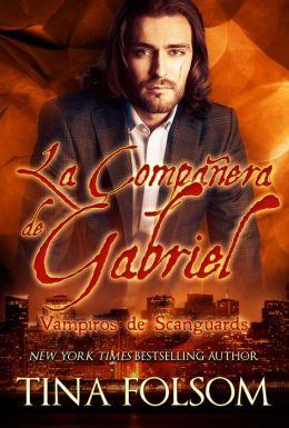La Compañera de Gabriel (Vampiros de Scanguards - Libro 3)