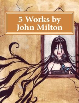 Five Works by Milton