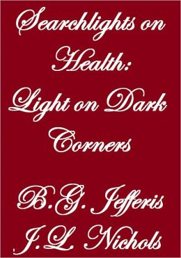 Searchlights On Health:Light On Dark Corners
