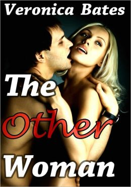 The Other Woman (Cheating Wife) (Menage Threesome)